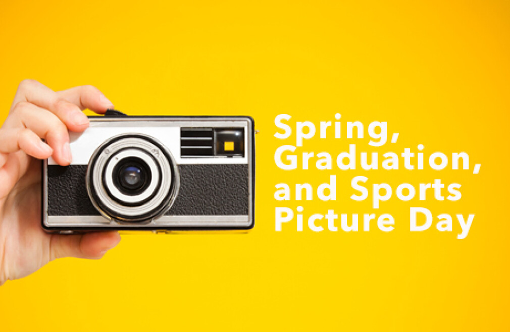 Spring, Graduation and Sports Picture Day